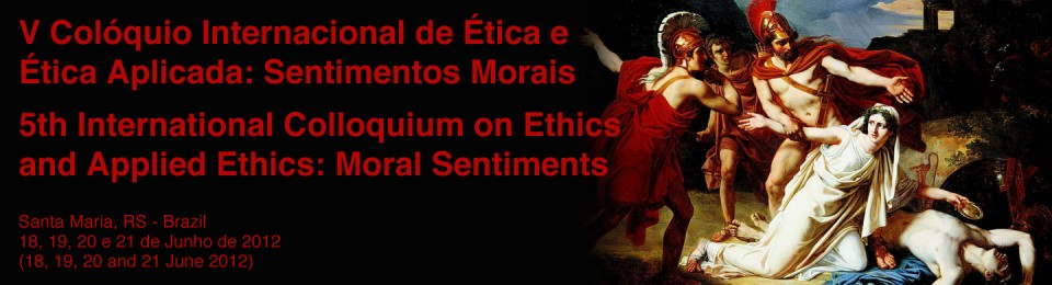 V Internacional Colóquio de Ética e Ética Aplicada – 5th International Colloquium on Ethics and Applied Ethics